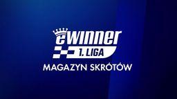 Magazyn EWINNER 1. Ligi Żużlowej: 2. runda