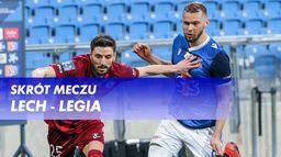 Skrót meczu Lech - Legia