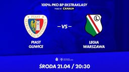 PKO BP Ekstraklasa: Piast Gliwice - Legia Warszawa