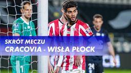 Skrót meczu Cracovia - Wisła Płock