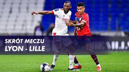Skrót meczu Lyon - Lille