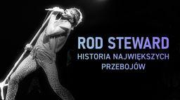 Rod Steward: Historia największych przebojów