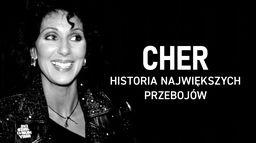 Cher: Historia największych przebojów