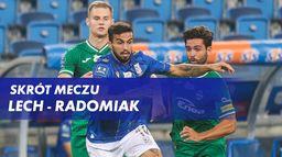 Skrót meczu Lech - Radomiak