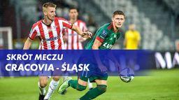 Skrót meczu Cracovia - Śląsk
