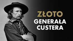 Złoto generała Custera