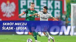 Skrót meczu Śląsk - Legia