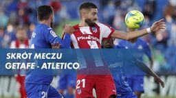 Skrót meczu Getafe - Atletico