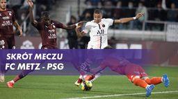Skrót meczu FC Metz - PSG