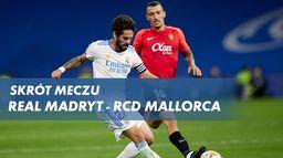 Skrót meczu Real Madryt - RCD Mallorca