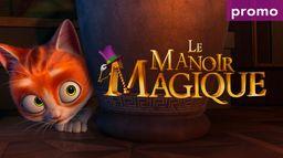 Le manoir magique