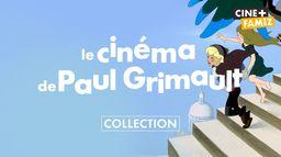 Il était une fois... Paul Grimault, sur Ciné+ Famiz