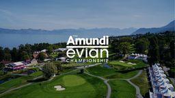 The Amundi Evian Championship, le retour majeur