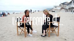 Une Rencontre Et ... avec Alice Belaïdi et Lætitia Dosch