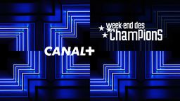 LE WEEK-END DES CHAMPIONS