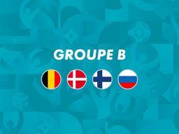 UEFA EURO 2020 : Groupe B