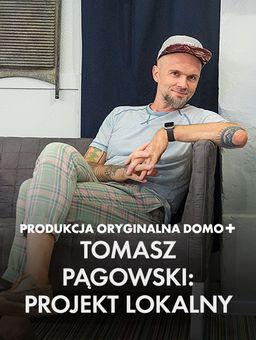 Tomasz Pągowski: projekt LOKALny