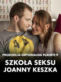 Szkoła seksu Joanny Keszka