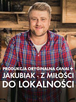 Jakubiak - z miłości do lokalności