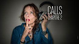 Calls, Chapitre 2 sur CANAL+