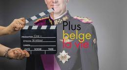 Plus belge la vie, le retour !