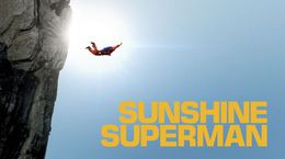 Sunshine Superman, un docu vertigineux sur le pionnier du BASE jump