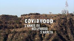 Covidwood, dans les coulisses d'Hollywood à l'ère du Covid