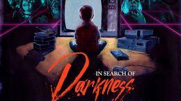 In Search of Darkness, le documentaire ultime sur le cinéma d'horreur 80's