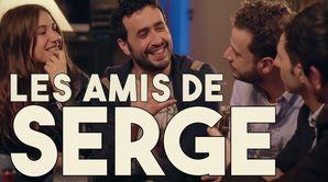 Les amis de Serge
