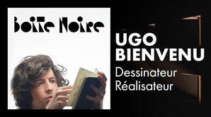 Ugo Bienvenu - Dessinateur et réalisateur