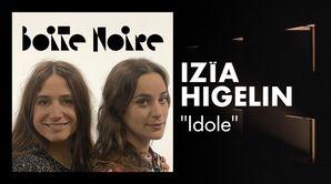 """Izïa Higelin - """"Idole"""" (live)"""