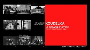 Josef Koudelka : le regard d'Ulysse, Theo Angelopoulos