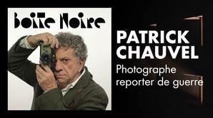 Patrick Chauvel - Photographe reporter de guerre