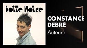 Constance Debré - Auteure