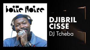 Djibril Cissé - DJ Tcheba