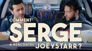 Comment Serge a rencontré JoeyStarr ?