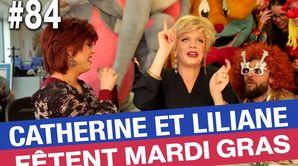Catherine et Liliane fêtent Mardi Gras - Émission du 28 févr. 2017