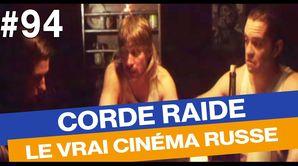 Corde Raide, le vrai cinéma russe - Émission du 24 mars 2017