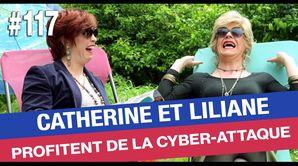 Catherine et Liliane profitent de la cyber-attaque - Émission du 15 mai 2017