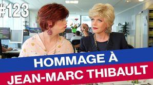 Hommage à Jean-Marc Thibault - Émission du 29 mai 2017