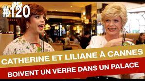 Catherine et Liliane à Cannes  - Émission du 22 mai 2017