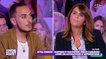 """Myra Durden, fan de Freeze Corleone face à Valérie Bénaïm : """"Il suffit d'écouter l'artiste"""""""