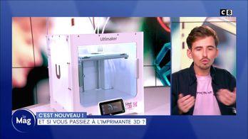 Et si vous passiez à l'imprimante 3D ?