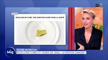 Bouillons cubes et fonds de veau : attention danger !