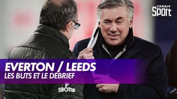 Le débrief de Everton / Leeds : Canal Football Club