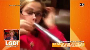 Le champion de la darka : Qui aura la vidéo la plus darka selon Raphaël Mezrahi ?