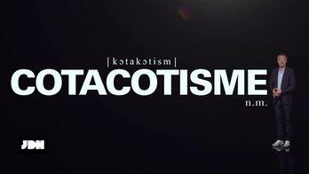 Le lexicul de Sébastien Thoen : définition du mot cotacotisme