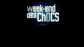 Le week-end des chocs sur CANAL+