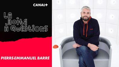 Avec Pierre-Emmanuel Barré