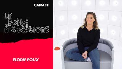 Avec Élodie Poux
